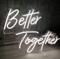 Sign, Better Together LED
